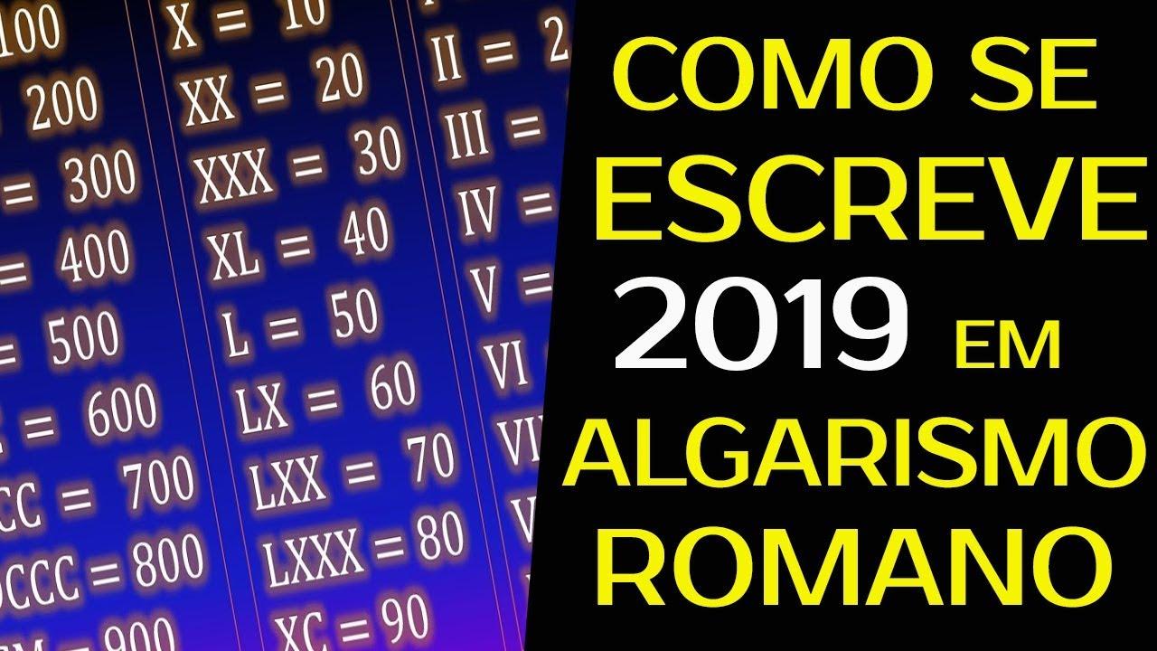 Data Em Numeros Romanos 2019 e 2020 em algarismo romano   veja como montar números romanos sozinho