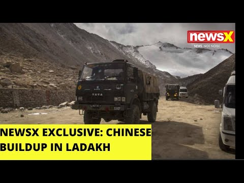 NewsX Exclusive   Report On Chinese Buildup In Ladakh   NewsX
