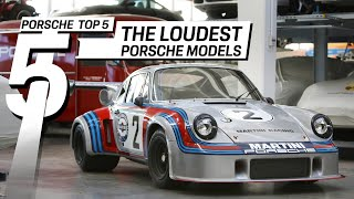 Porsche Top 5 Series: The loudest Porsche models