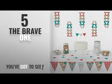 Top 10 The Brave One [2018]: Be Brave Little One – Triangle Boho Tribal Baby Shower or Birthday