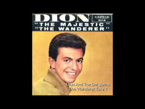 Dion And The Del Satins -  The Wanderer  (Take 1)