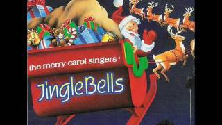 The Merry Carol Singers - Jingle Bells (Traditional).wmv