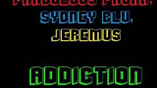 Phabulous Phunk, Sydney Blu & Jeremus - Addiction (Original Mix)