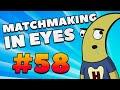 CS:GO - MatchMaking in Eyes #58