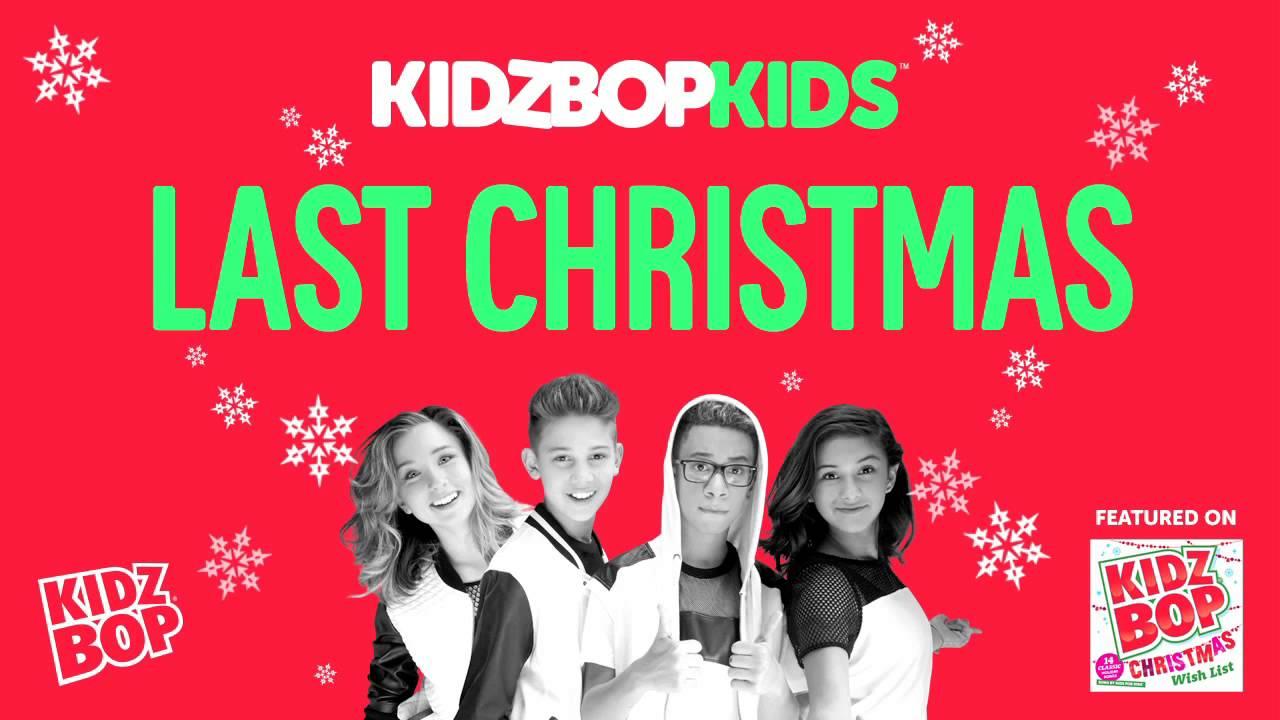 KIDZ BOP Kids - Last Christmas (Christmas Wish List)