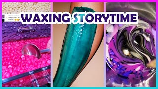 Satisfying Waxing Storytime  Tiktok Compilation #21