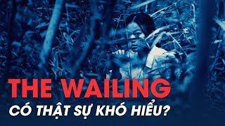 Giải mã bí ẩn trong THE WAILING (Phim KINH DỊ HÀN QUỐC)