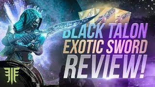 Black Talon NEW Exotic Sword Review! Destiny 2: New Forsaken Exotic!
