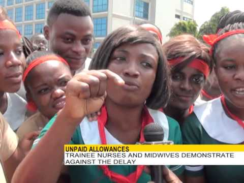 TRAINEE NURSES AND MIDWIVES IN GHANA GIVE GOV'T 2 DAYS ULTIMATUM