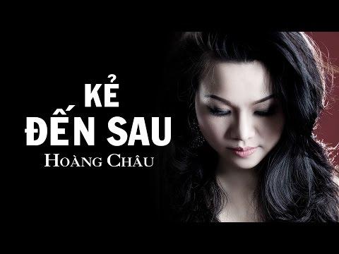 Kẻ Đến Sau  HD   Hoàng Châu