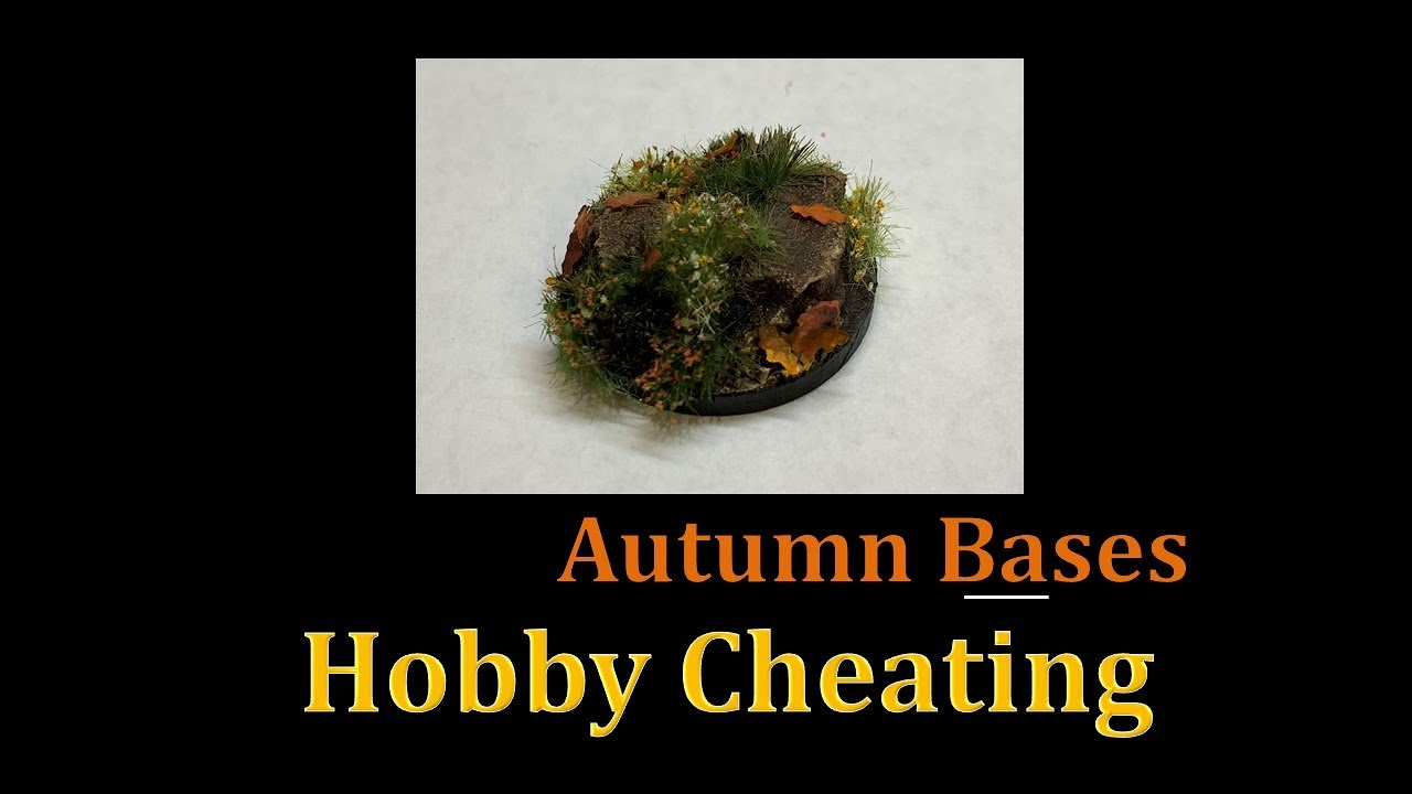 Hobby Cheating 253 - How to Make Autumn Bases