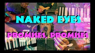 PROMISES, PROMISES -  NAKED EYES ✬ Guitar Bass Vocals Keys Cover ✬