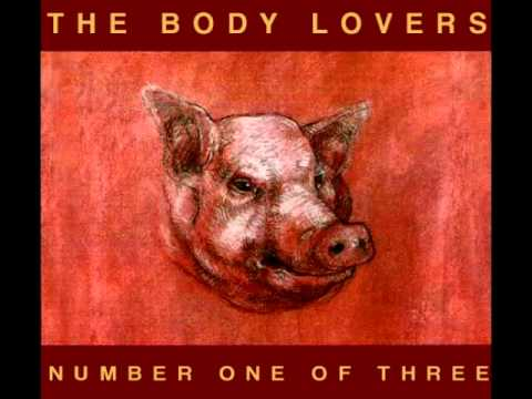 The Body Lovers - Number One Of Three [FULL ALBUM] mp3