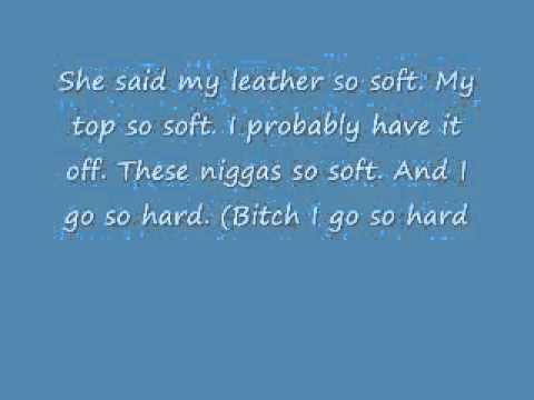 Leather So Soft Lyricswmv