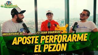 La Cotorrisa - Anecdotario 80 - Aposte perforarme el pezón FT. Juan Guarnizo