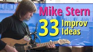Mike Stern - 33 Improvisation Ideas