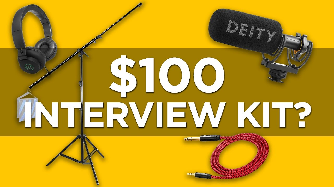 $100 Interview Audio Kit | The Best Accessories for Your Video Mic