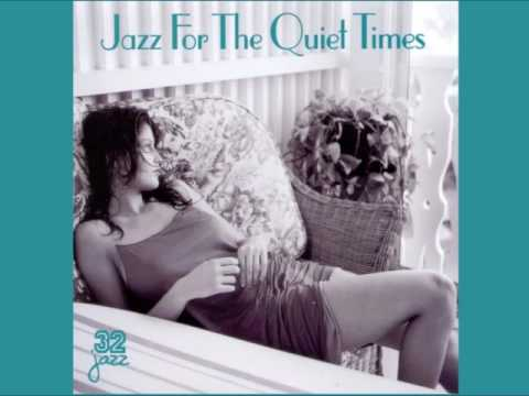 Jazz For The Quiet Times [ Full Album ]