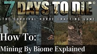 7 days to die   mining tutorial how to mine and where based on biome   alpha 14   pc xbox ps4
