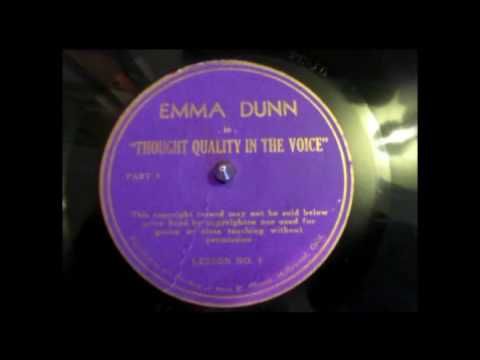Emma Dunn - Actress - Thought Quality in the Voice - Lesson 1 - 78 rpm