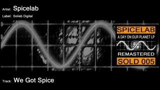 Spicelab - We Got Spice