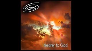Wax - Nearer To God