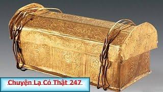 Chuyện Lạ Có Thật 247- Quan tài vàng tí hon có thể chứa mảnh xương sọ Đức Phật