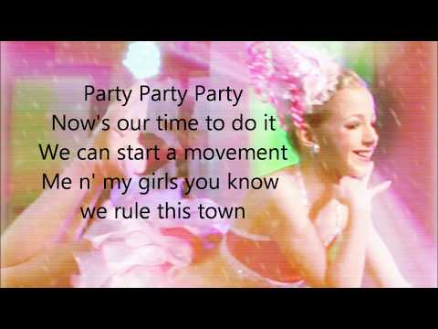 Dance Moms Party Party Party Lyrics