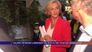 Yvelines | Valérie Pécresse largement en tête au 1er tour des régionales