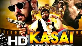 Kasal Movie First Look | Salman Khan , Sunny Deol & Sanjay Dutt Movie | Upcoming Movies 2018