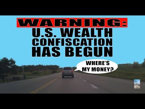 WARNING: Wealth Confiscation has Begun as U.S. to Tax Driving and Bank Deposits!