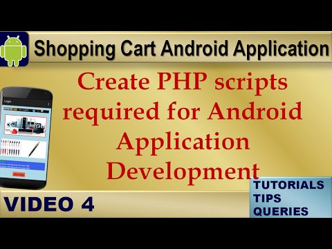 Android Tutorial On Shopping Cart:Create PHP scripts for Android Application Development:Video4