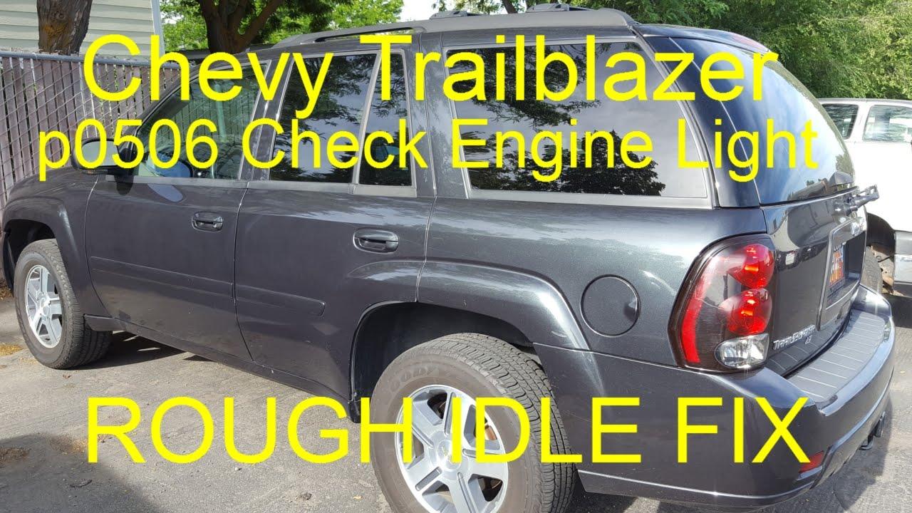 medium resolution of p0506 chevy trailblazer check engine light rough idle fix idle relearn youtube