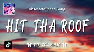 Download Lagu Speed Gang - Hit tha Roof (Lyrics) mp3