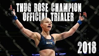 Thug Rose Champion Official Trailer ᴴᴰ