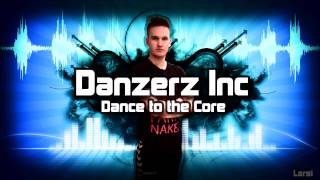 Danzerz Inc - Sweet Sadness 2015 (Official)