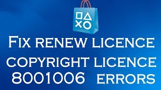 How to fix renew licence error PS3 - PlayStation Store 2018