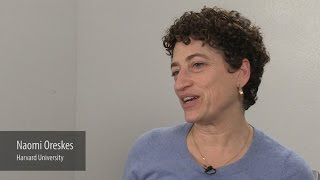 Why We Became Scientists: Naomi Oreskes