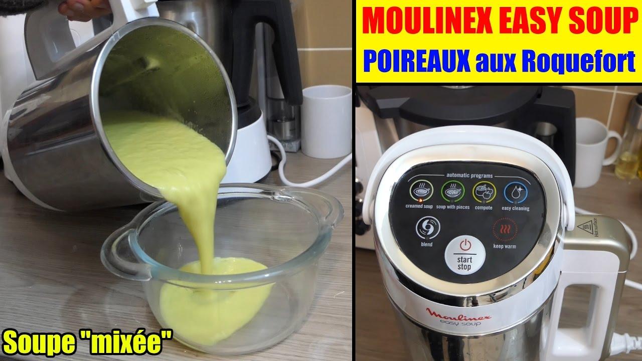Soupe poireaux aux roquefort avec moulinex easy soup soupe mix e youtube - Moulinex easy soup mode d emploi ...