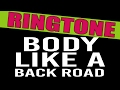 Sam Hunt Body Like A Back Road Ringtone