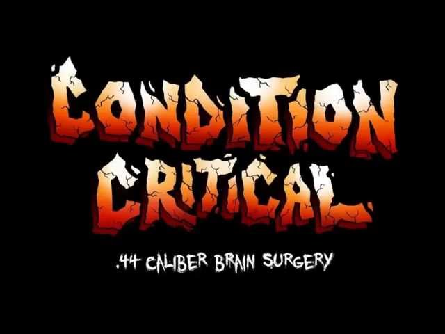 CONDITION CRITICAL - .44 Caliber Brain Surgery (Demolition Hammer Cover)