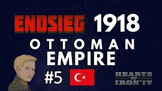 HoI4 - Endsieg - 1918 WW1 Ottoman Empire - #5 Masters of Asia