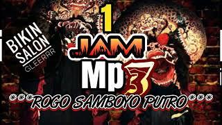 [59.78 MB] LAGU JARANAN ROGO SAMBOYO PUTRO 1 JAM NON STOP TERBARU