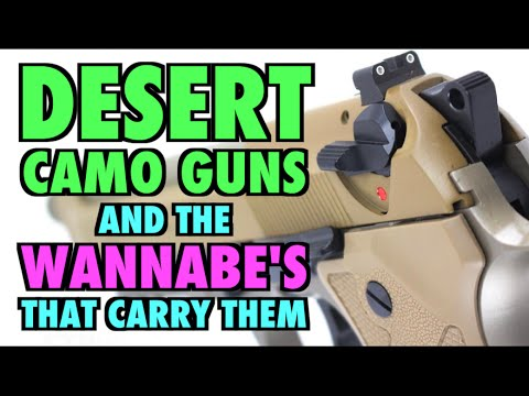 Desert Camo Guns & the Wannabe's that Carry Them. streaming vf