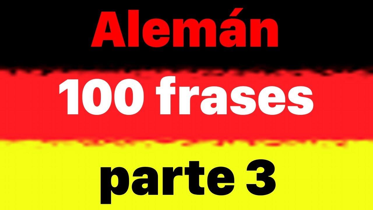 100 Frases Faciles En Alemán Para Principiantes Parte 3 Aprender Alemán