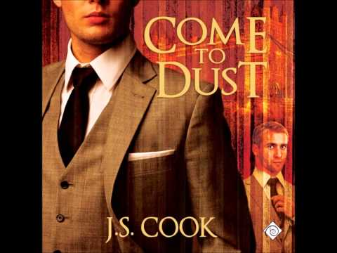 Come to Dust - J.S. Cook
