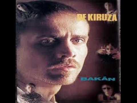 De Kiruza - Bakán (1996)