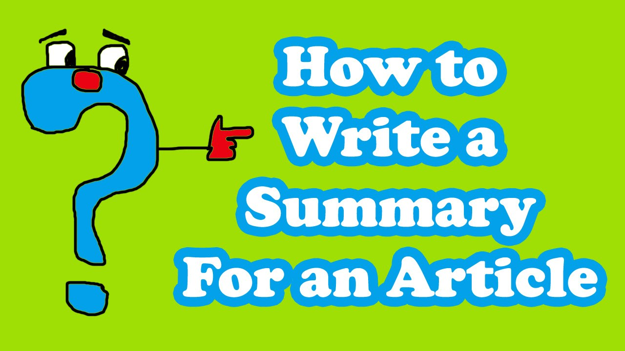 Article Writing - How to Write a Summary For an Article - YouTube
