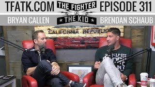 Brendan and Bryan are in studio for Episode 311 of The Fighter and ...