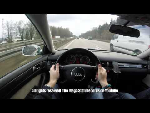 Audi S6 C5 Autobahn - german highway no speed limit - you must see - POV DRIVE